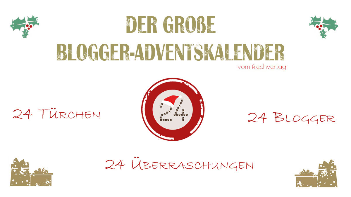 Der große Blogger-Adventskalender 2015 vom frechverlag